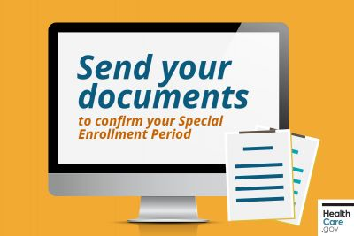 What documents to submit to confirm your Special Enrollment Period