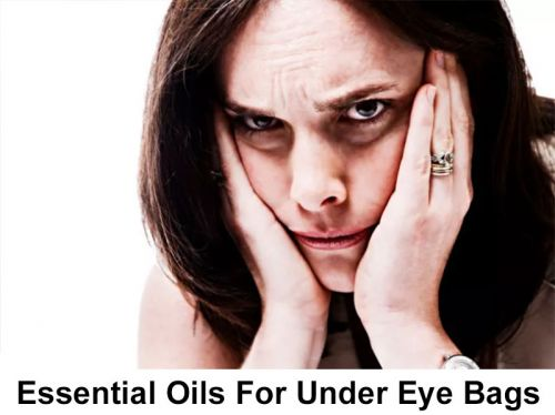 Essential Oils For Clearing Up Your Eye Bags