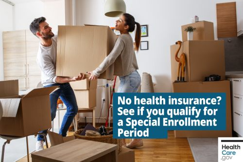 No health insurance? See if you qualify for a Special Enrollment Period