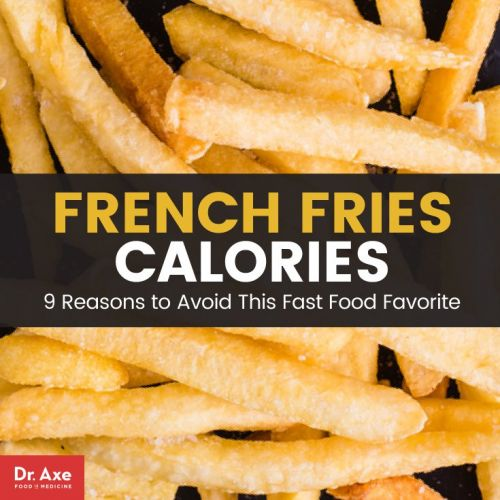 French Fries Calories: 9 Reasons to Avoid This Fast Food Favorite