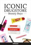 50 Iconic Drugstore Favorites to Try Before You Die