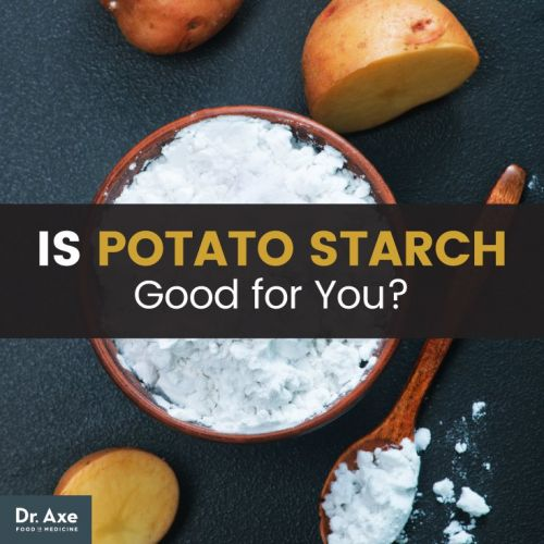 Is Potato Starch Good for You? Pros & Cons of Potato Starch