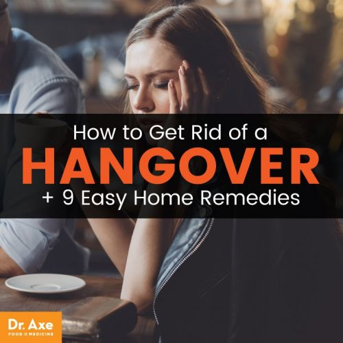How to Get Rid of a Hangover + 9 Home Remedies