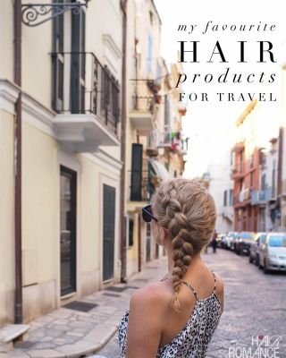 My favourite hair products for travel - What I really packed
