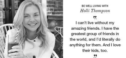 Be Well Living with Holli Thompson
