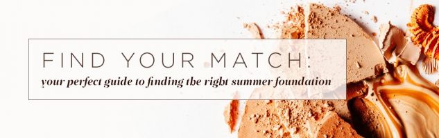 Makeup: Finding Balance with your Summer Foundation