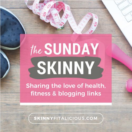 The Sunday Skinny 6/24/18