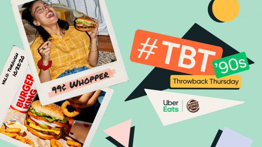Uber Eats' Throwback Thursday Burger King Deal Will Get You A 99-Cent Whopper