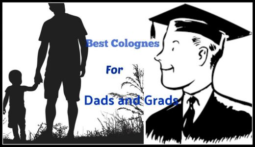 Best Colognes for Dads and Grads