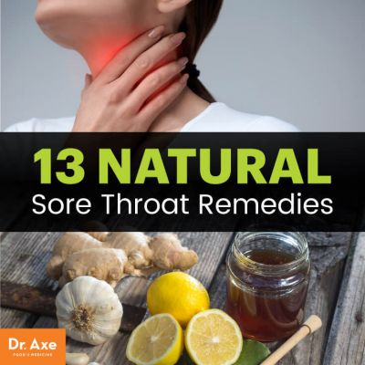 13 Natural Sore Throat Remedies for Fast Relief